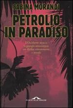 Petrolio in paradiso