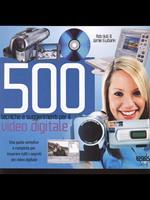 Cinquecento tecniche e suggerimenti per il video digitale