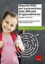 Materiali IPDA per la prevenzione delle difficoltà di apprendimento. Strategie e interventi