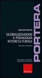 Globalizzazione e pedagogia interculturale. Interventi nella scuola