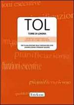TOL. Torre di Londra. Test di valutazione delle funzioni esecutive (pianificazione e problem solving). Con CD-ROM