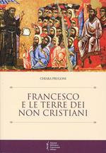 Francesco e le terre dei non cristiani