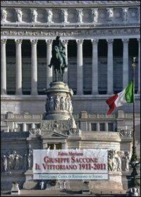 Giuseppe Sacconi: il Vittoriano 1911-2011 - Fabio Mariano - copertina