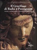 Il crocifisso di Badia a Passignano. Tecnica, conservazione e considerazioni critiche