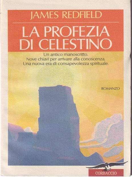 La profezia di Celestino - James Redfield - 2