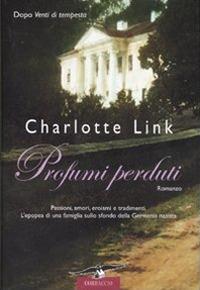 Profumi perduti - Charlotte Link - copertina