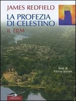 La profezia di Celestino. Il film. Ediz. illustrata