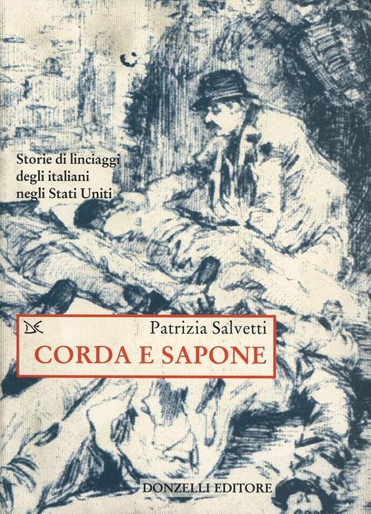 Corda e sapone - Patrizia Salvetti - 3