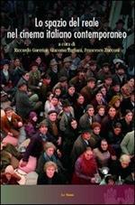 Lo spazio del reale nel cinema italiano contemporaneo