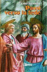 Passi verso la fede - Luigi Serenthà - copertina