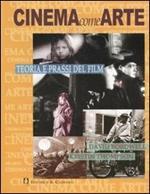 Cinema come arte. Teoria e prassi del film