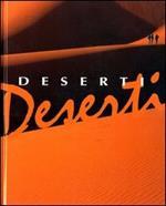 Deserti. Ediz. illustrata
