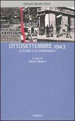 Ottosettembre 1943. Le storie e le storiografie