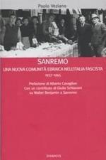 Sanremo. Una nuova comunità ebraica nell'Italia fascista 1937-1945