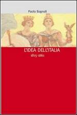 L' idea dell'Italia (1815-1861)