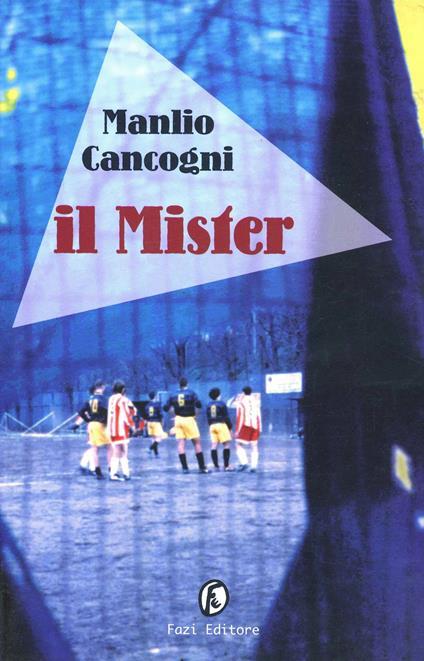 Il mister - Manlio Cancogni - copertina