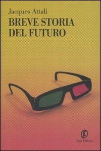 Breve storia del futuro - Jacques Attali - copertina