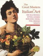 Grandi maestri dell'arte italiana. Ediz. inglese