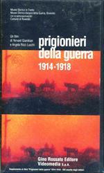 Prigionieri della guerra (1914-1918). Con videocassetta