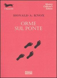 Orme sul ponte - Ronald A. Knox - 3