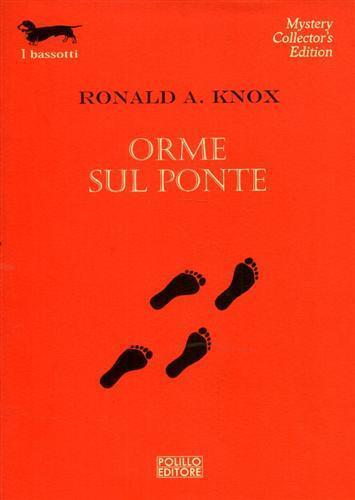 Orme sul ponte - Ronald A. Knox - 2