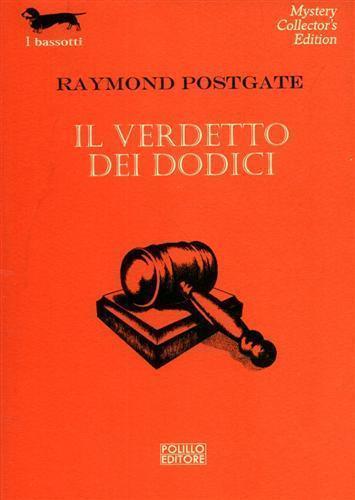 Il verdetto dei dodici - Raymond Postgate - copertina