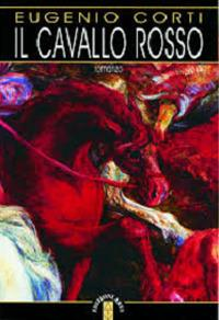 Il cavallo rosso - Eugenio Corti - copertina
