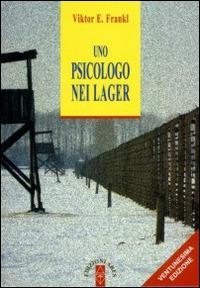 Uno psicologo nei lager - Viktor E. Frankl - copertina