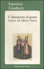 L' interprete al poeta. Lettere ad Albino Pierro