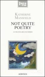 Not quite poetry