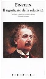 Il significato della relatività. Ediz. integrale