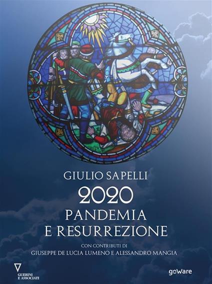 2020 Pandemia e Resurrezione - Giulio Sapelli - ebook