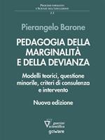Pedagogia della marginalità e della devianza. Modelli teorici e specificità minorile