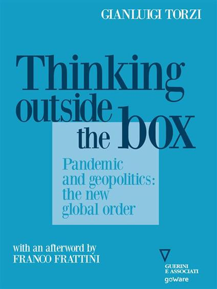 Thinking Outside the Box. Pandemic and geopolitics: the new global order