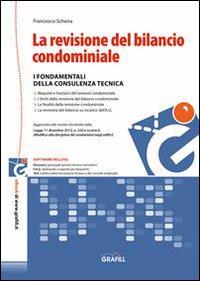 La revisione del bilancio condominiale. Con Contenuto digitale per download e accesso on line - Francesco Schena - copertina