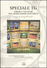 Speciale Tg. Forme e tecniche del giornalismo televisivo