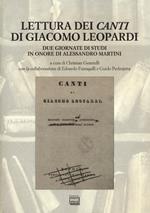 Lettura dei «Canti» di Giacomo Leopardi. Due giornate di studi in onore di Alessandro Martini