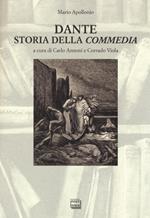 Dante. Storia della «Commedia»