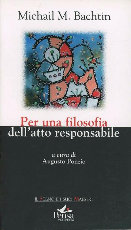 Per una filosofia dell'atto responsabile - Michail Bachtin - copertina