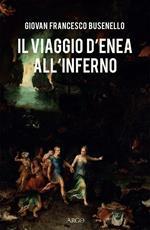 Il viaggio d'Enea all'Inferno