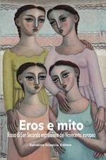 Eros e mito. Rosso di San Secondo espressione del Novecento europeo