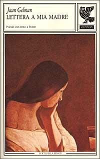 Lettera a mia madre - Juan Gelman - copertina