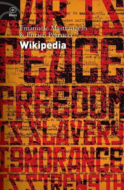 Wikipedia. L'enciclopedia libera e l'egemonia dell'informazione - Emanuele Mastrangelo,Enrico Petrucci - copertina