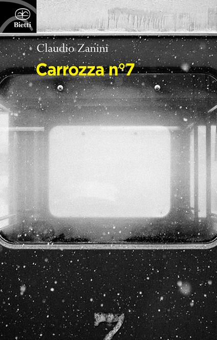 Carrozza nº 7 - Claudio Zanini - copertina