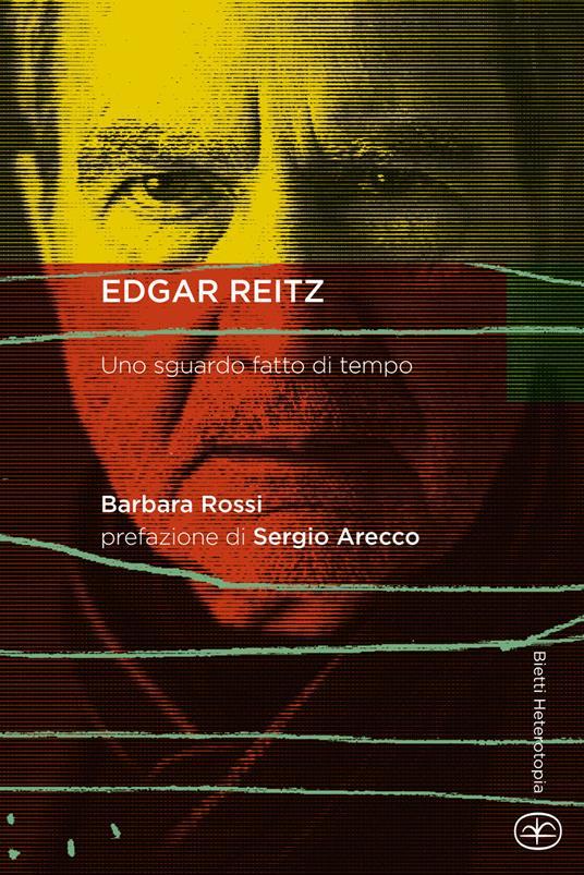 Edgar Reitz. Uno sguardo fatto di tempo - Barbara Rossi - copertina