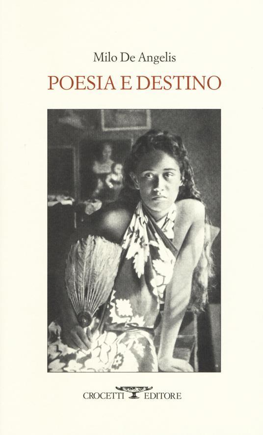 Poesia e destino - Milo De Angelis - copertina