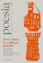 Poesia. Rivista internazionale di cultura poetica. Nuova serie. Vol. 6: Derek Mahon. Le ultime poesie.