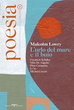 Poesia. Rivista internazionale di cultura poetica. Nuova serie. Vol. 8: Malcolm Lowry. L'urlo del mare e il buio.