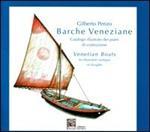Barche di Venezia. I piani di costruzione. Catalogo illustrato