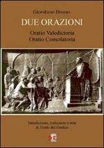 Due orazioni. Oratio valedictoria-Oratio consolatoria